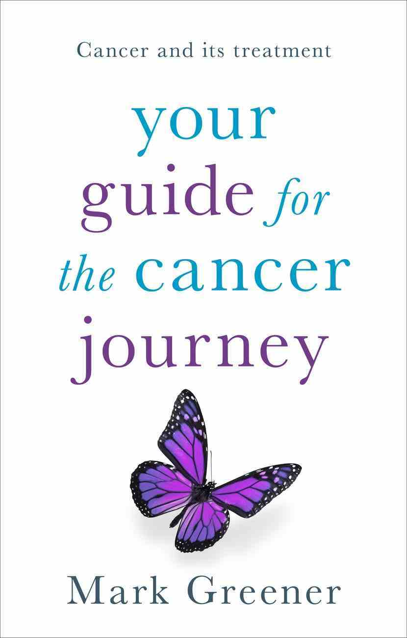Your Guide For the Cancer Journey eBook
