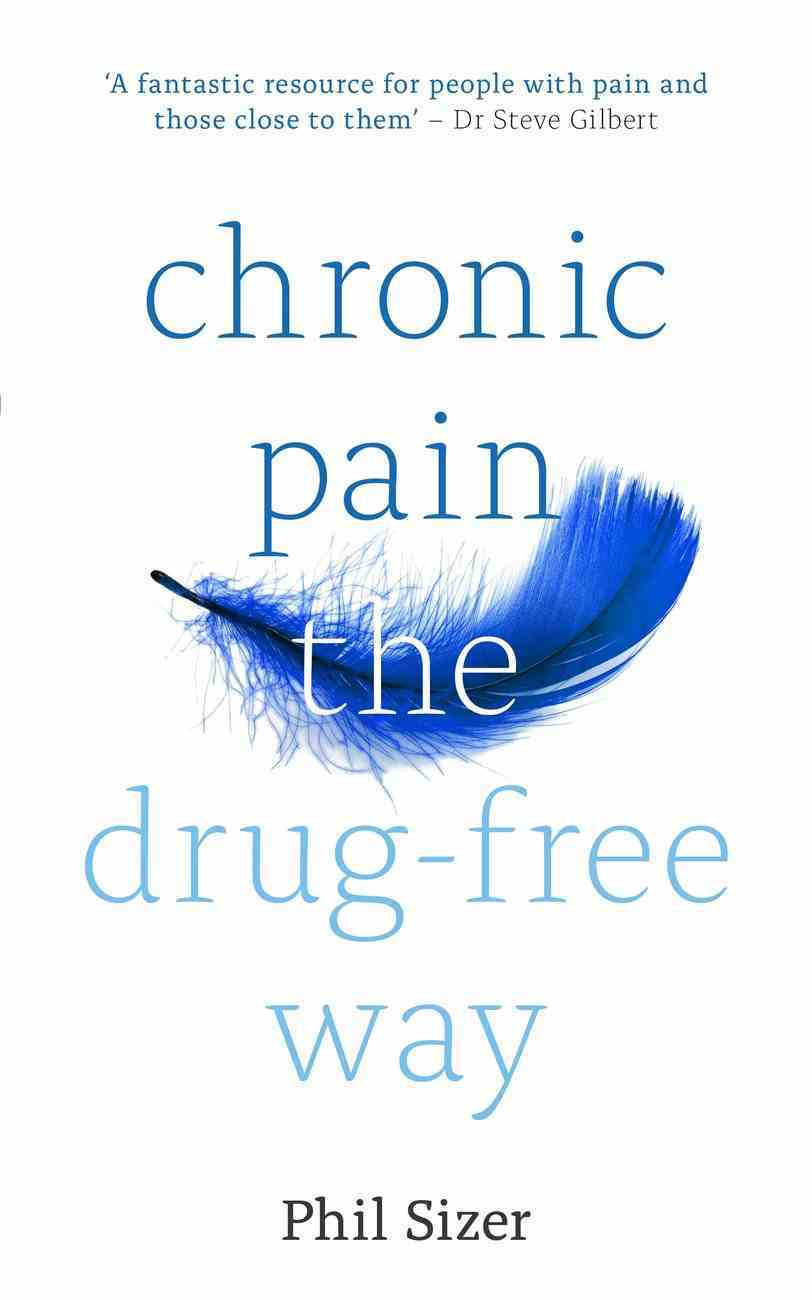 Chronic Pain the Drug-Free Way eBook