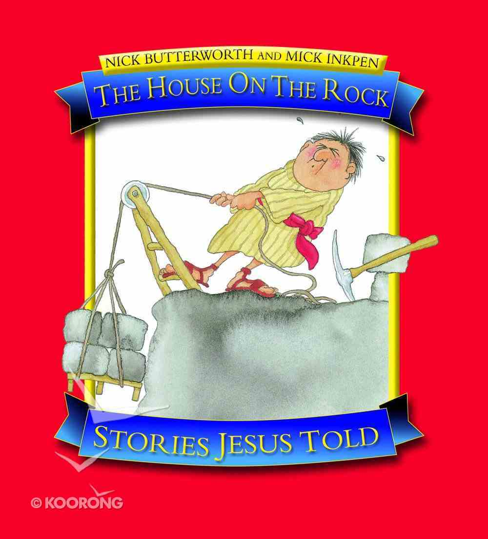 The House on the Rock (Stories Jesus Told Series) Paperback