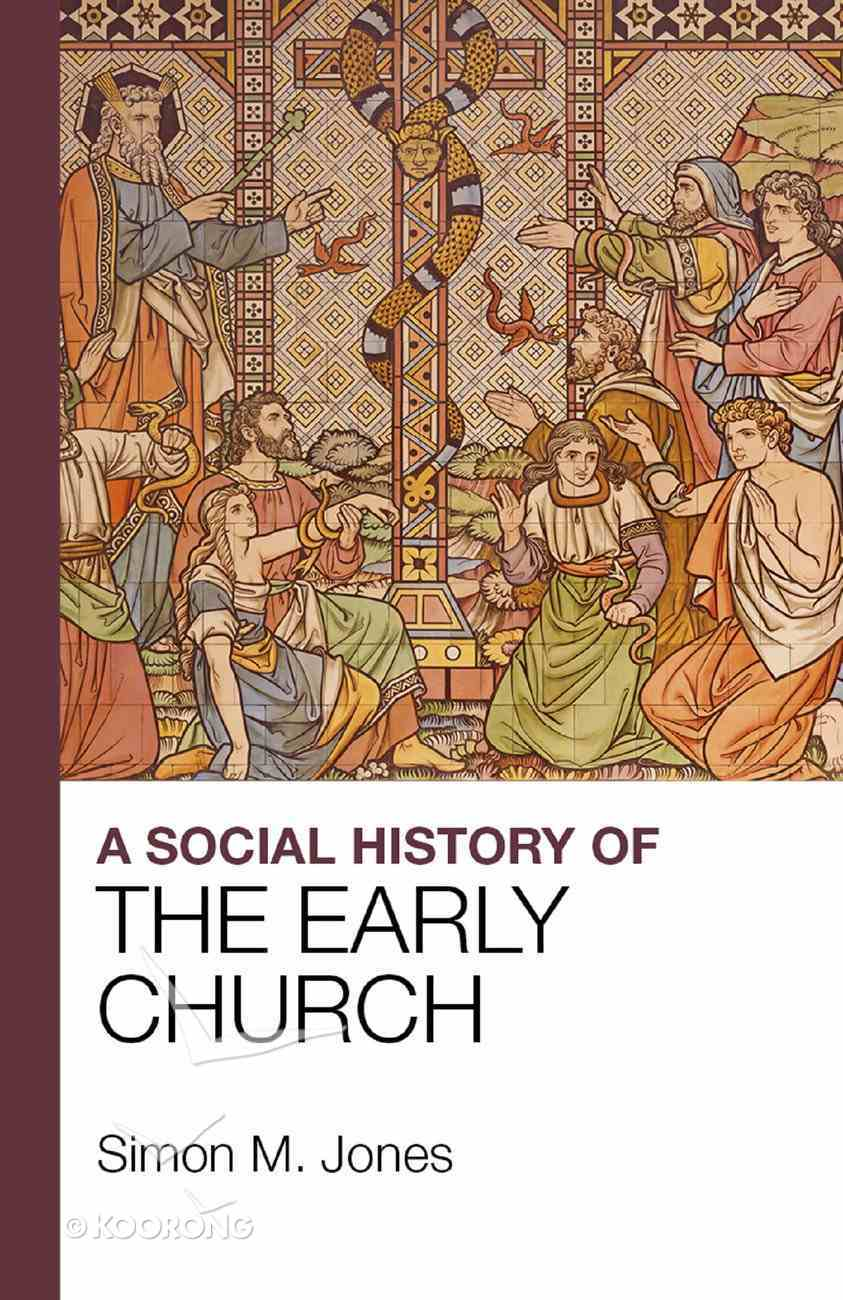 A Social History of the Early Church Paperback