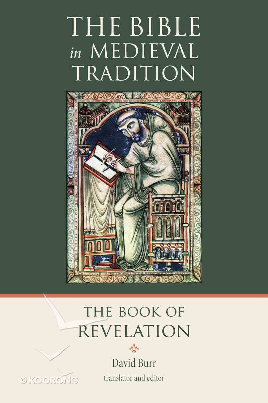 The Book of Revelation (Bible In Medieval Tradition Series) Hardback