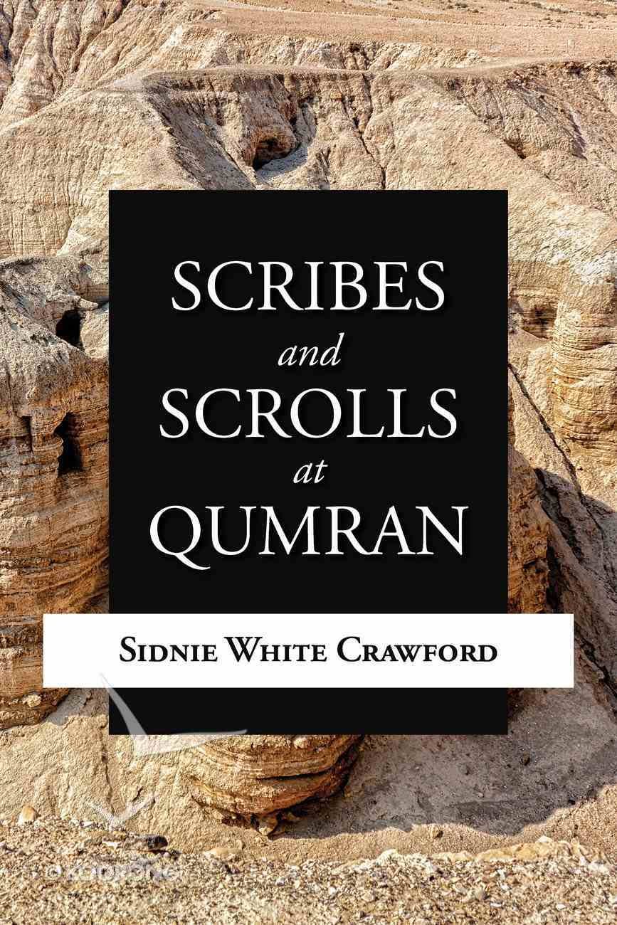 Scribes and Scrolls At Qumran Paperback