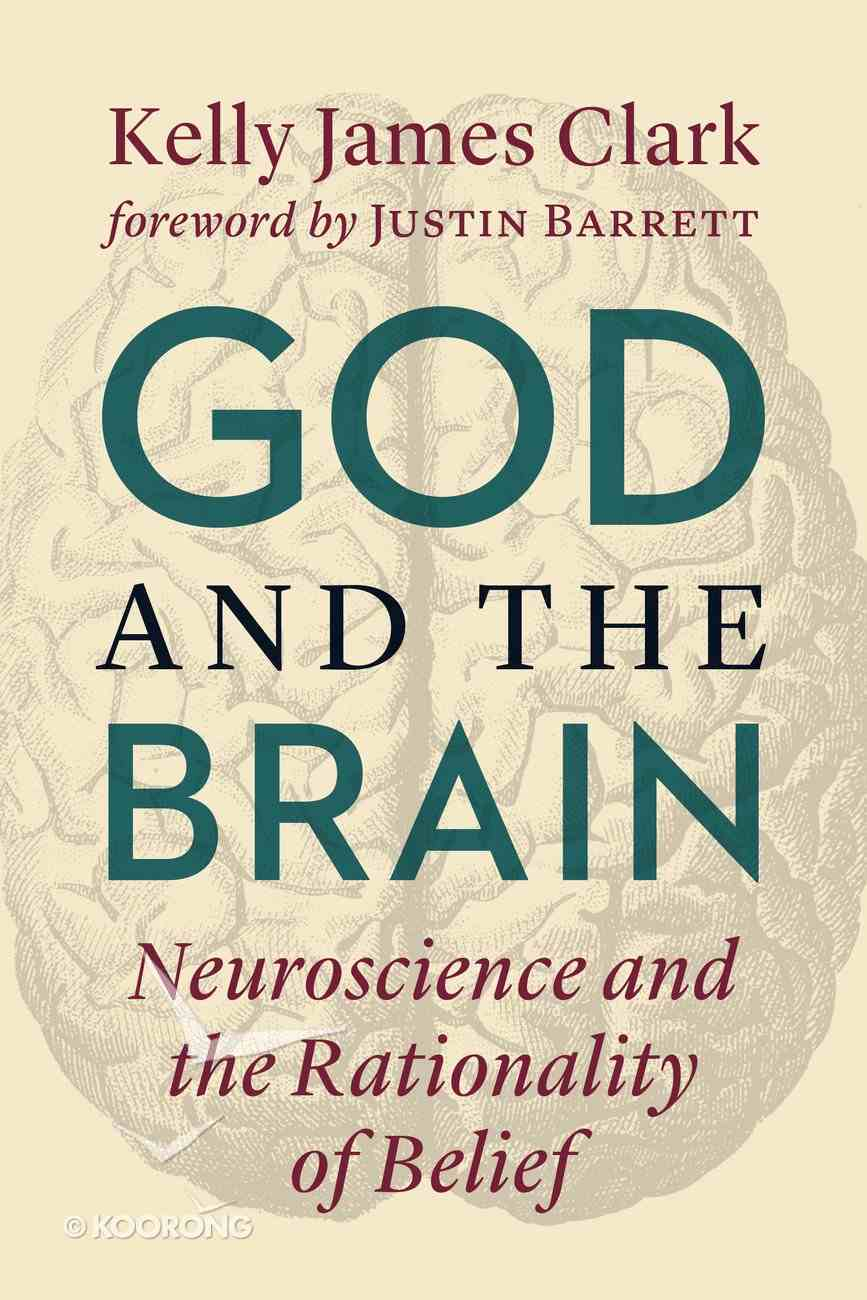 God and the Brain: The Rationality of Belief Paperback