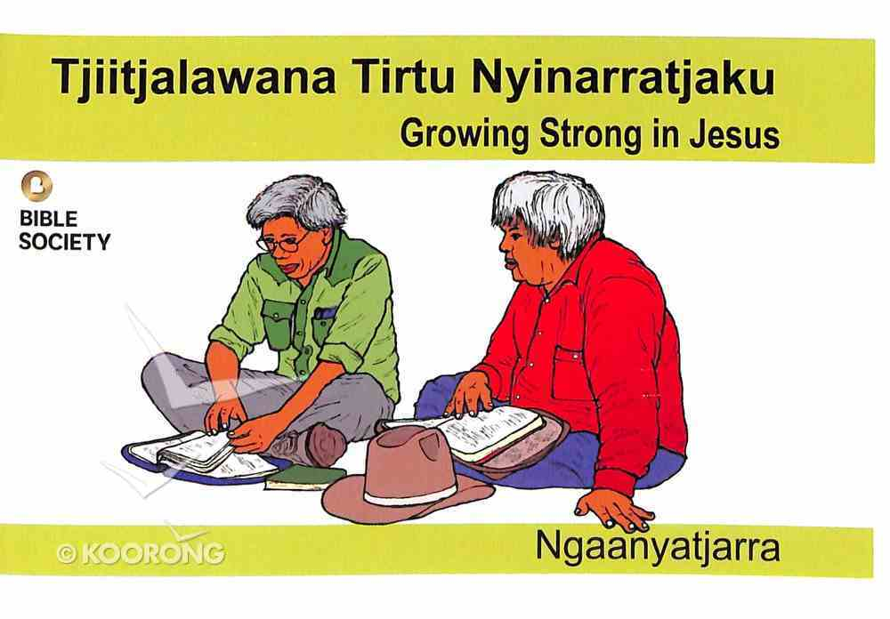 Growing Strong in Jesus (Ngaanyatjarra) Booklet