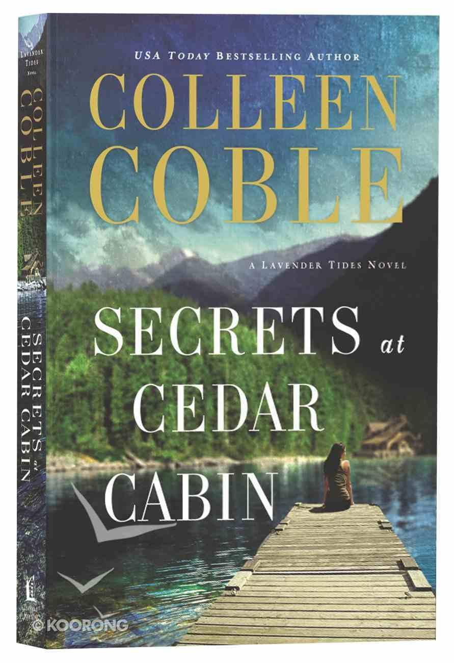 Secrets At Cedar Cabin (#03 in Lavender Tides Series) Paperback