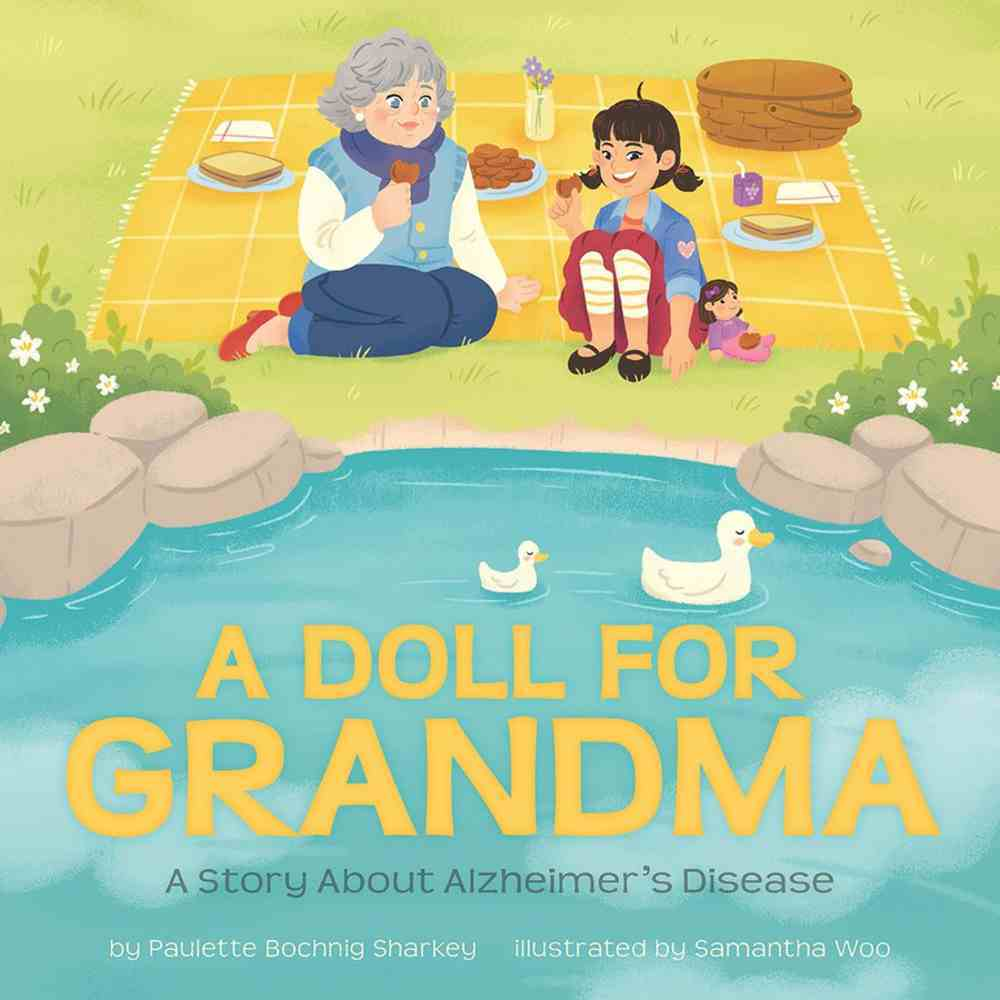 A Doll For Grandma: A Story About Alzheimer's Disease Hardback