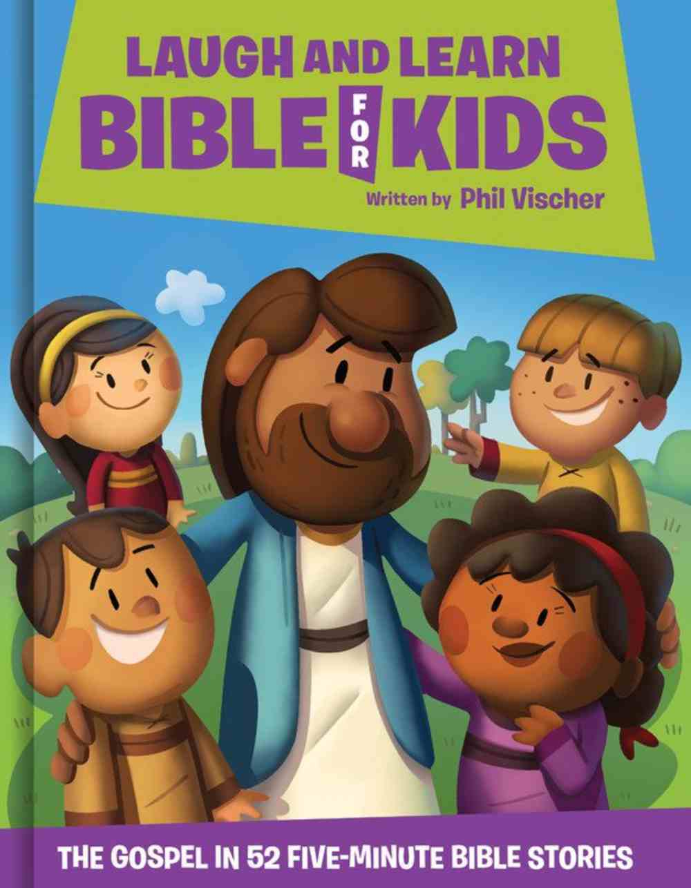 Laugh and Learn Bible For Kids (What's In The Bible Series) eBook