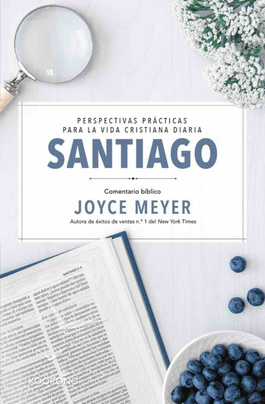 Santiago (#02 in Deeper Life Biblical Study Series) eBook