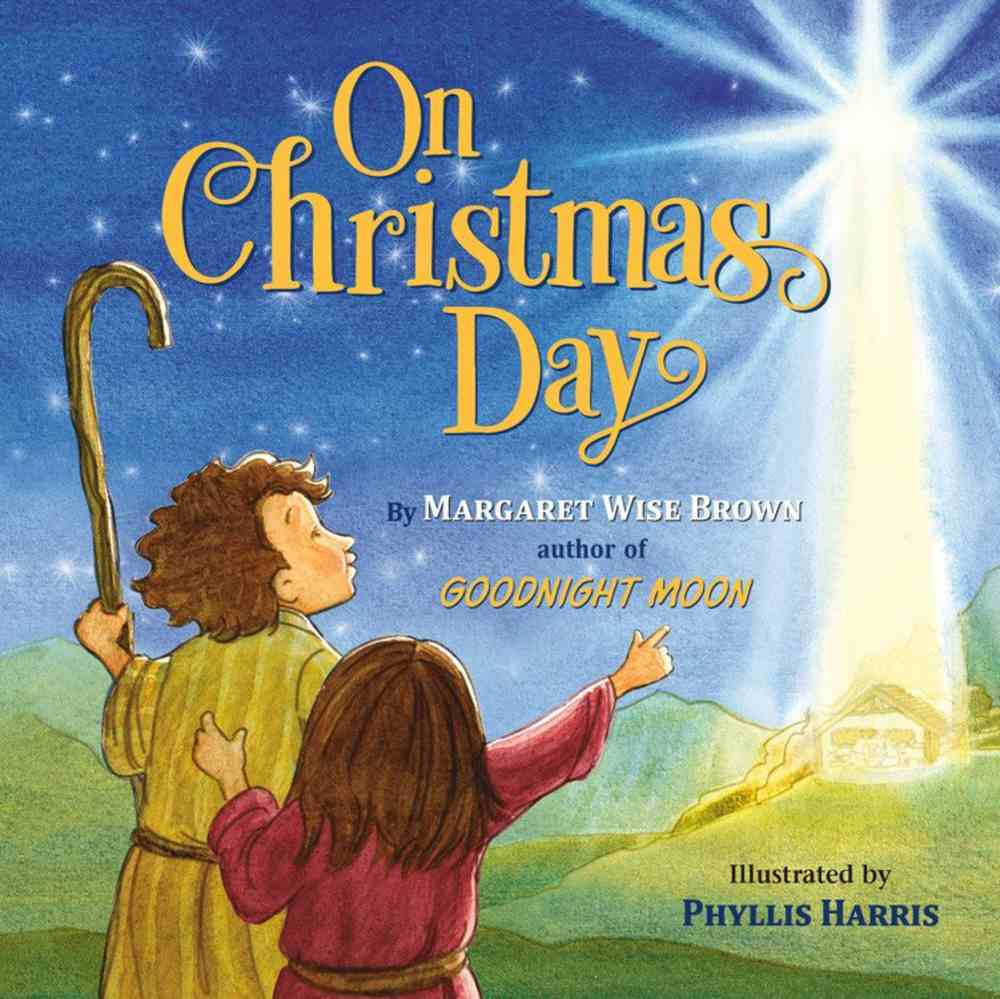 On Christmas Day Board Book