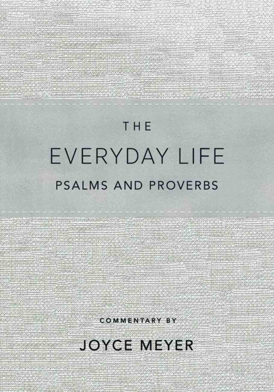 The Amplified Everyday Life Psalms and Proverbs: The Power of God's Word For Everyday Living Bonded Leather