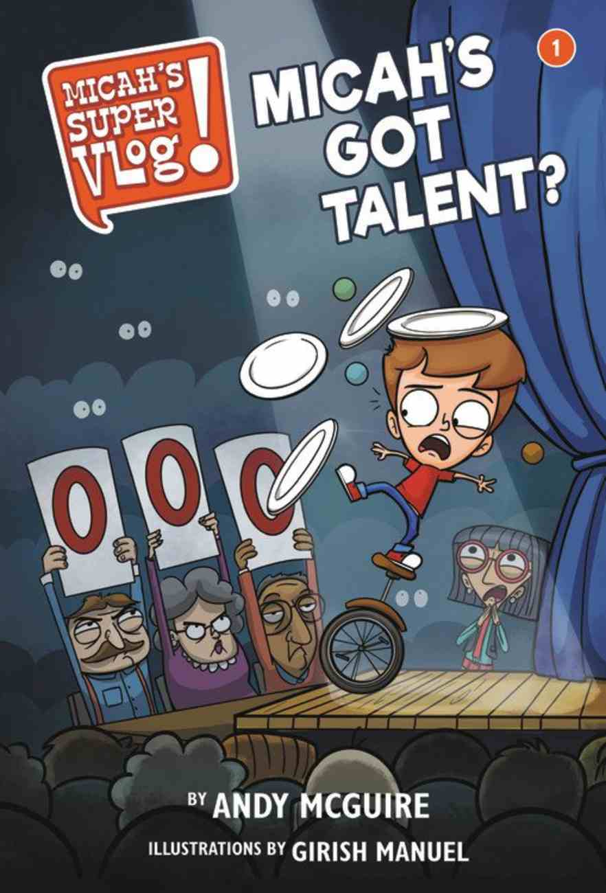 Micah's Got Talent? (#01 in Micah's Super Vlog Series) Hardback