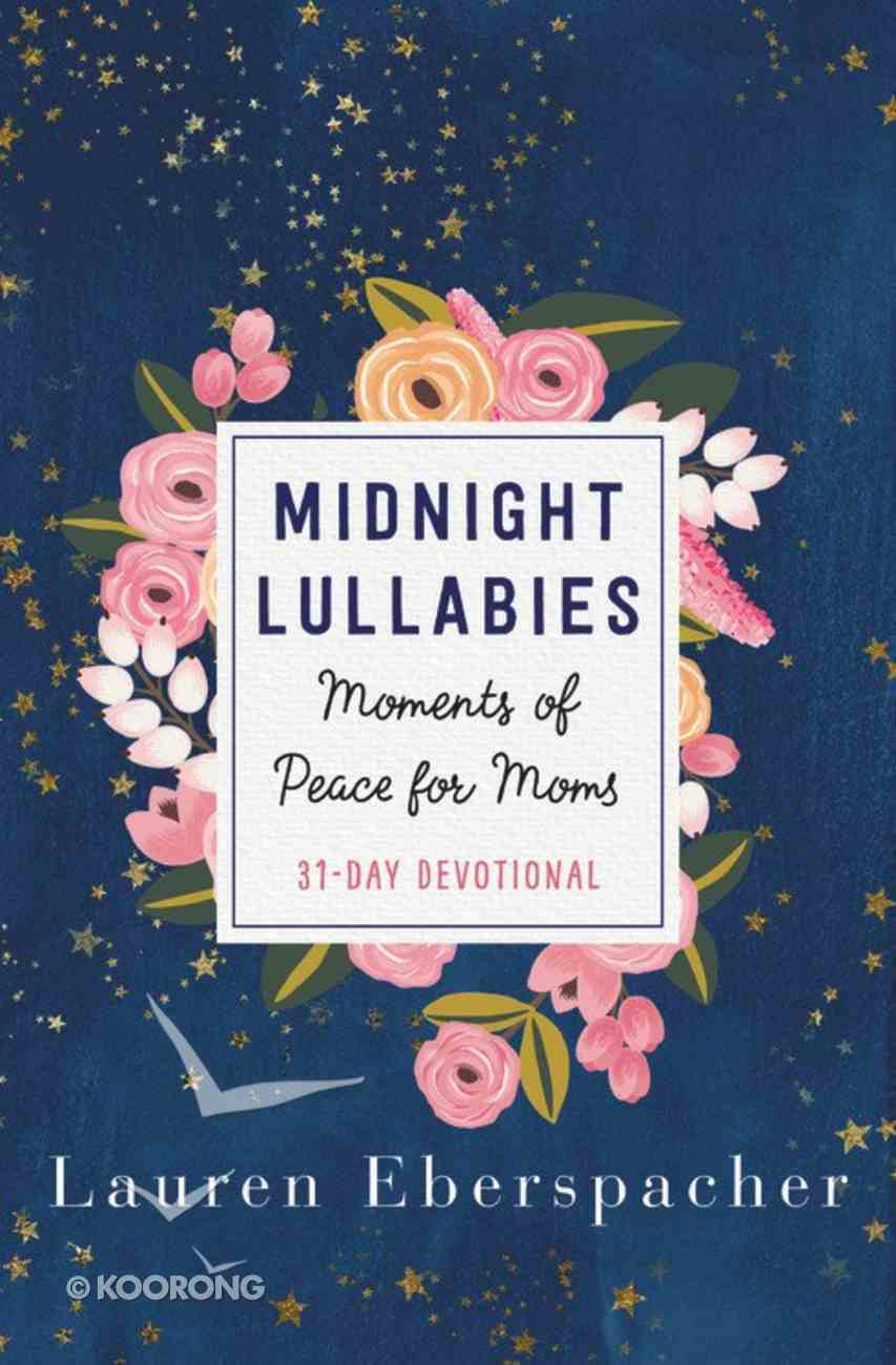 Midnight Lullabies: Moments of Peace For Moms Hardback