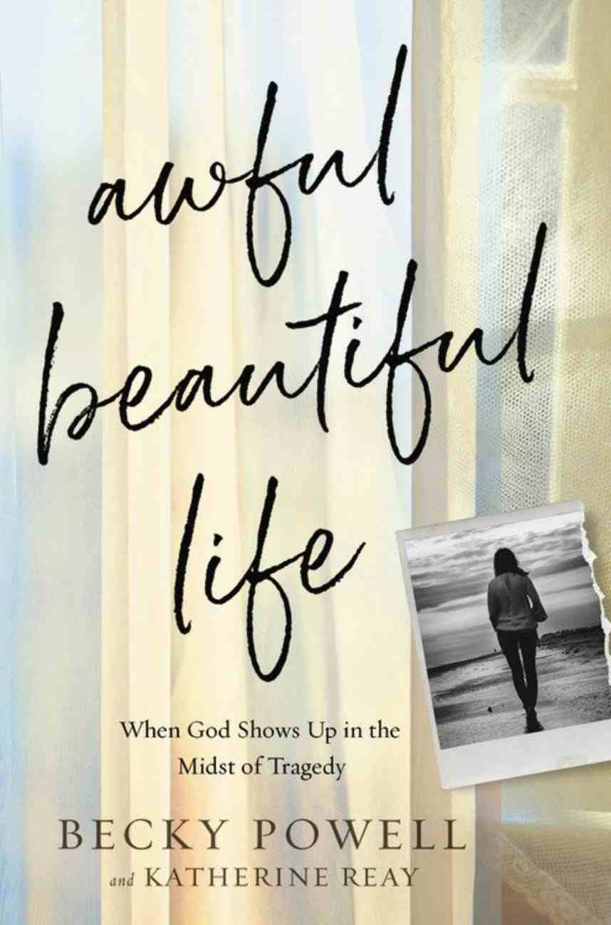 Awful Beautiful Life eBook