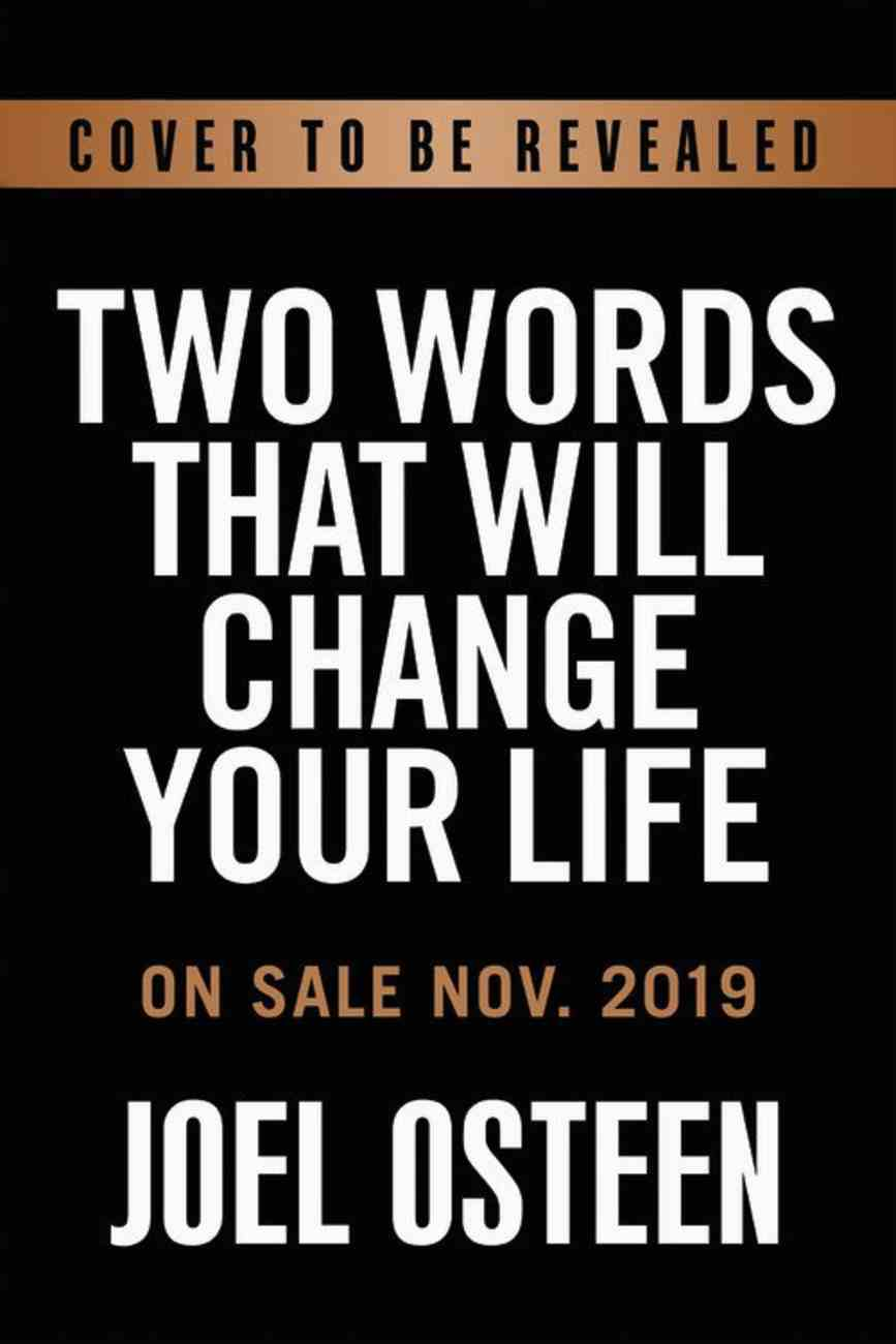 Two Words That Will Change Your Life Today eBook