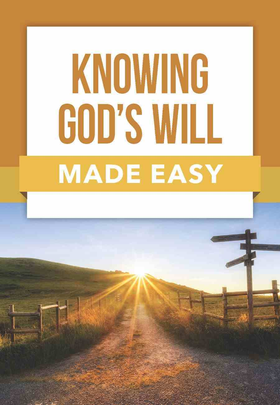 Knowing God's Will Made Easy (Bible Made Easy Series) Paperback