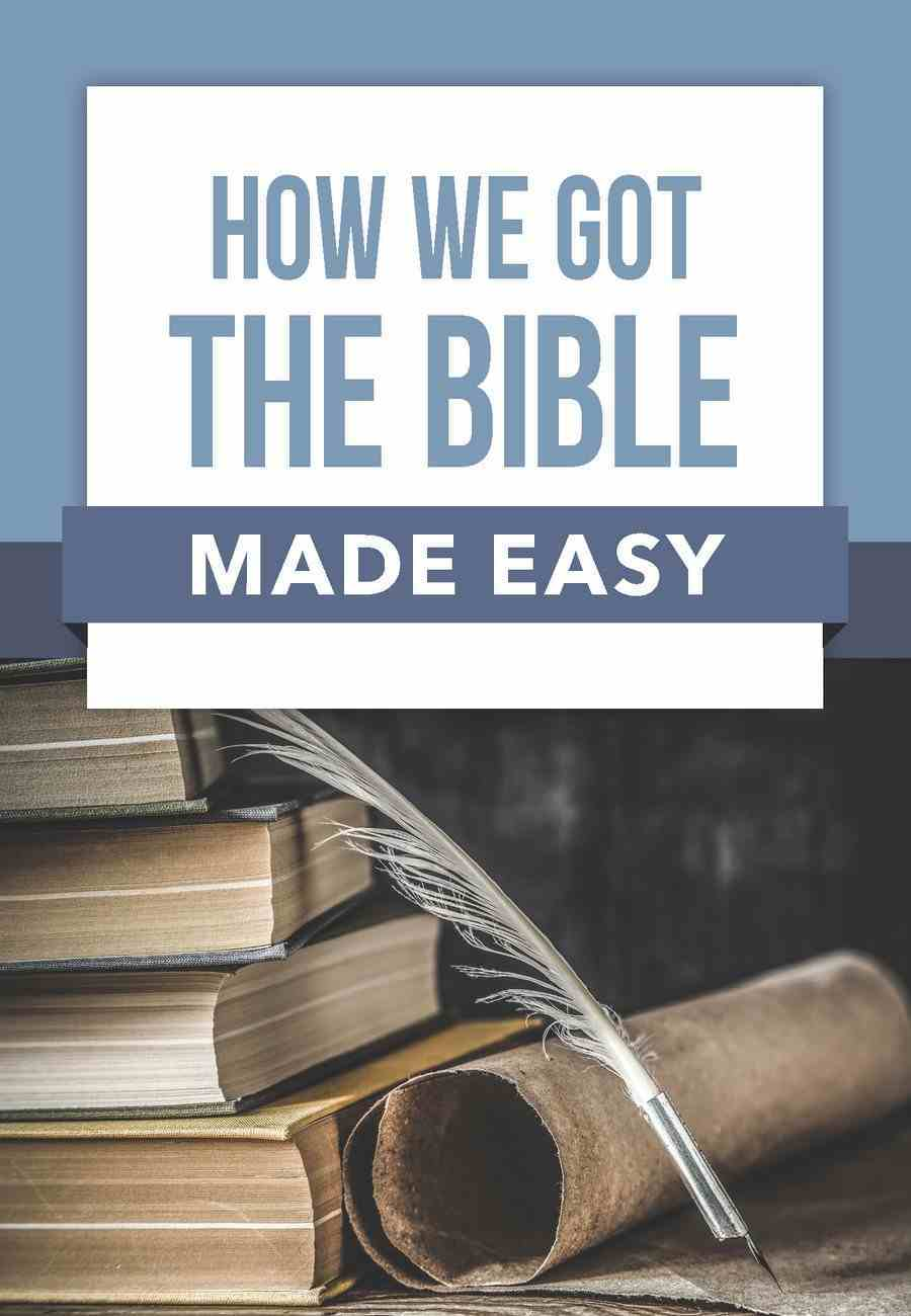 How We Got the Bible Made Easy (Bible Made Easy Series) Paperback