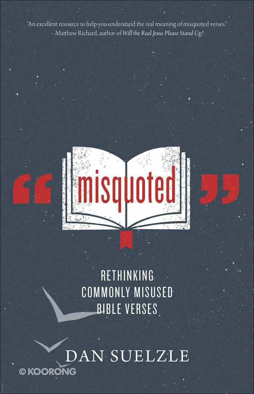 Misquoted: 20 Things the Bible Doesn't Actually Say Paperback