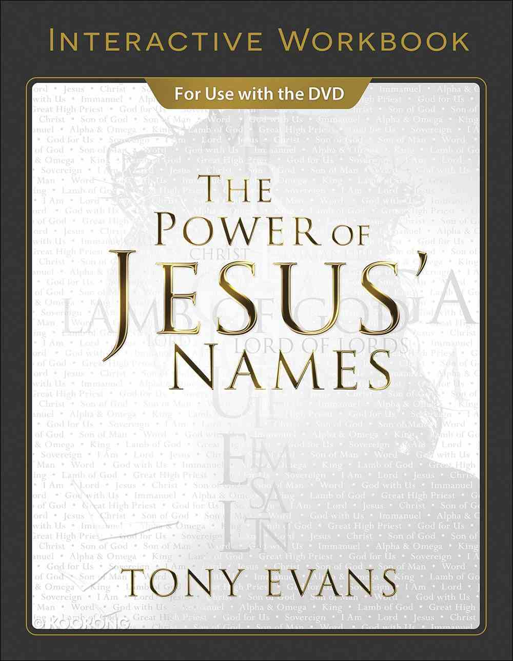 The Power of Jesus' Names (Interactive Workbook) Paperback