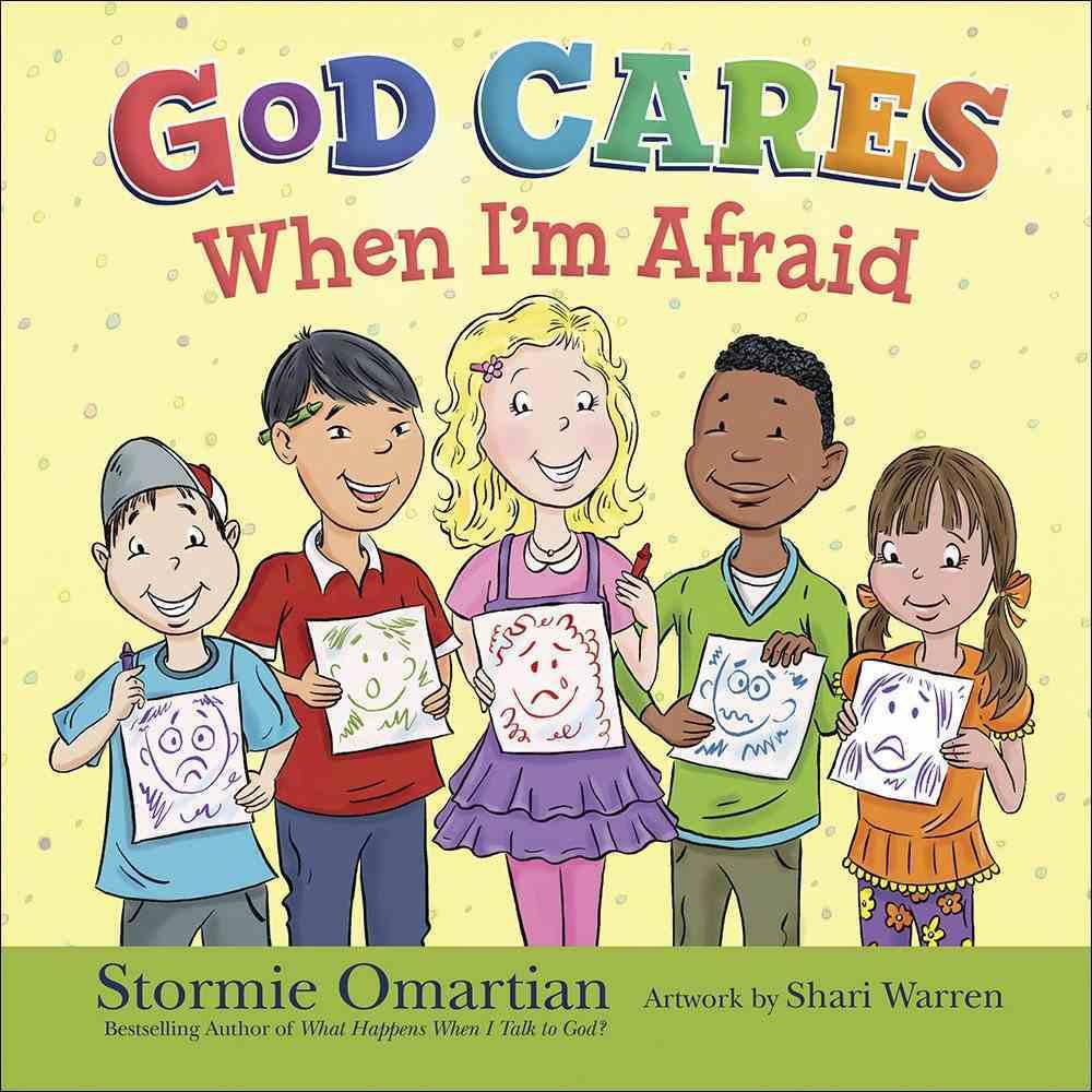 God Cares When I'm Afraid Hardback