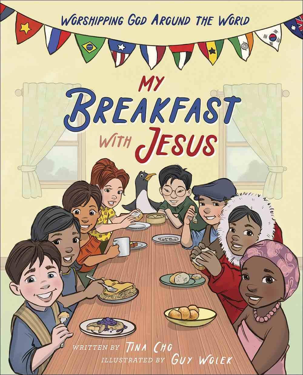 My Breakfast With Jesus: Worshipping God Around the World Hardback