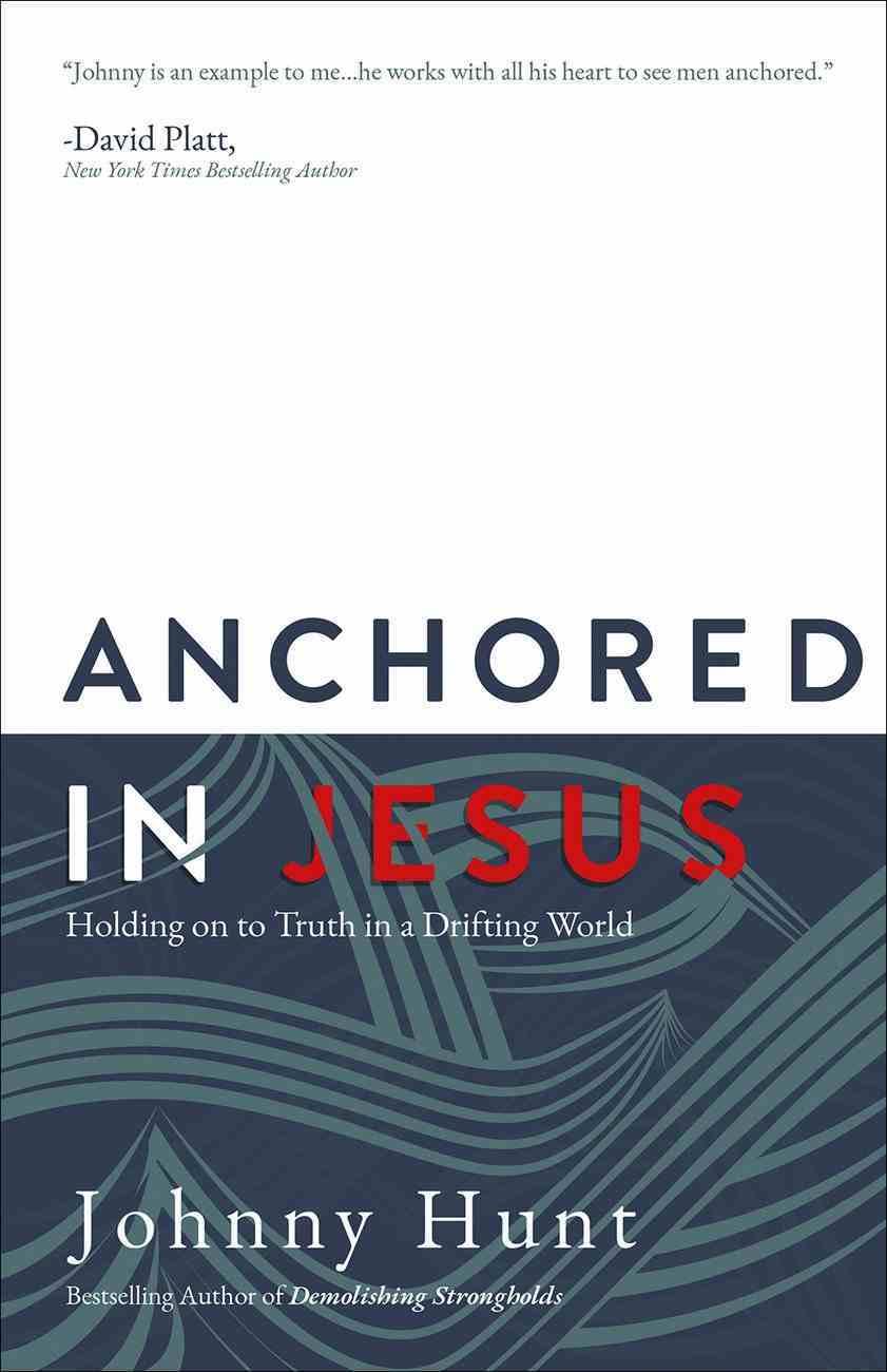 Anchored in Jesus Paperback