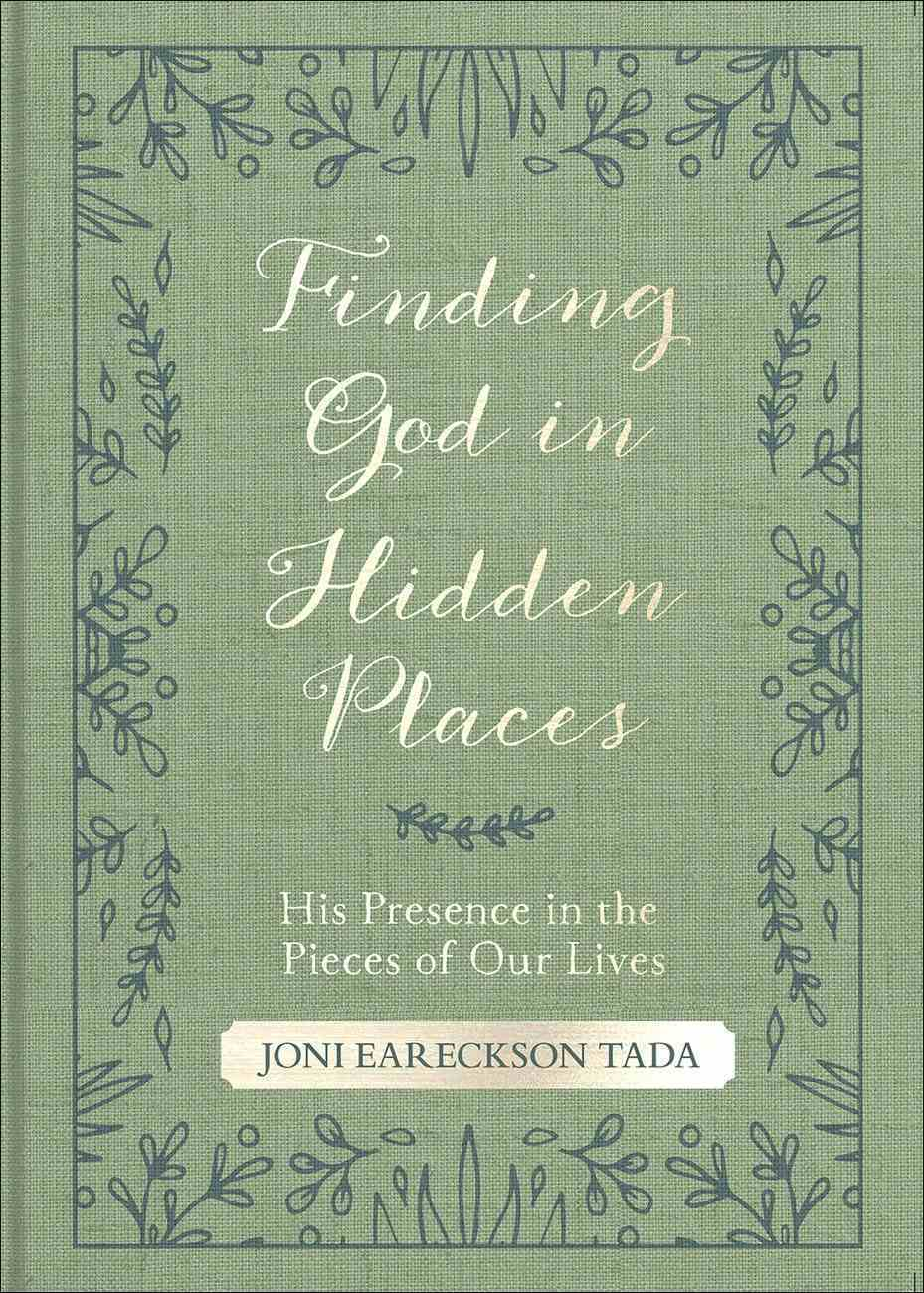 Finding God in Hidden Places: His Presence in the Pieces of Our Lives Flexi Back