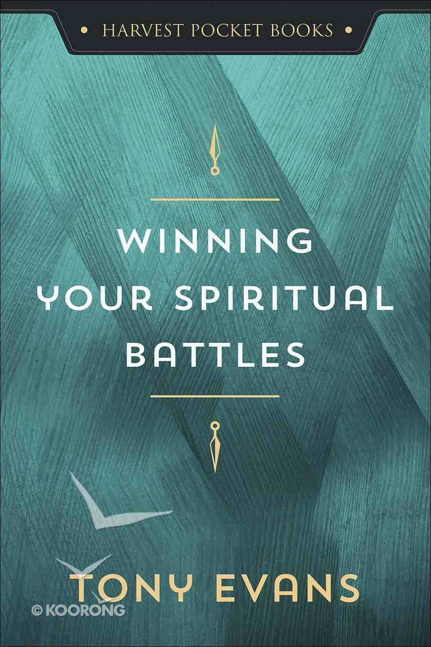Winning Your Spiritual Battles Paperback