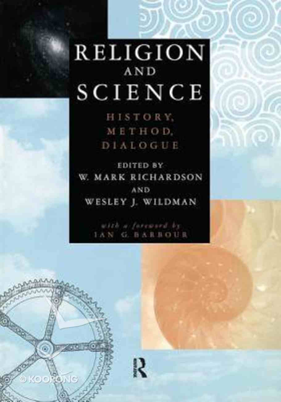 Religion and Science: History Dialogue Method Paperback
