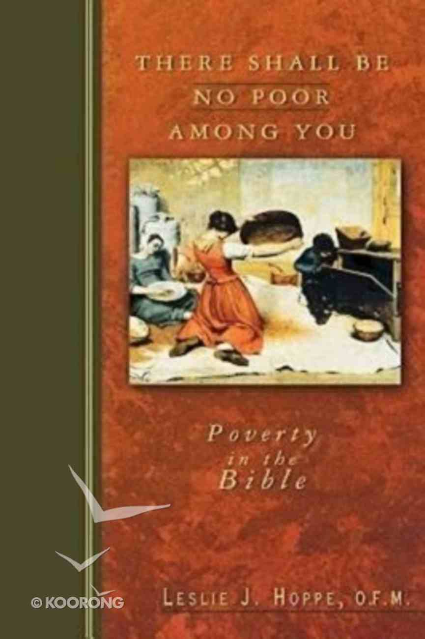 There Shall Be No Poor Among You Paperback