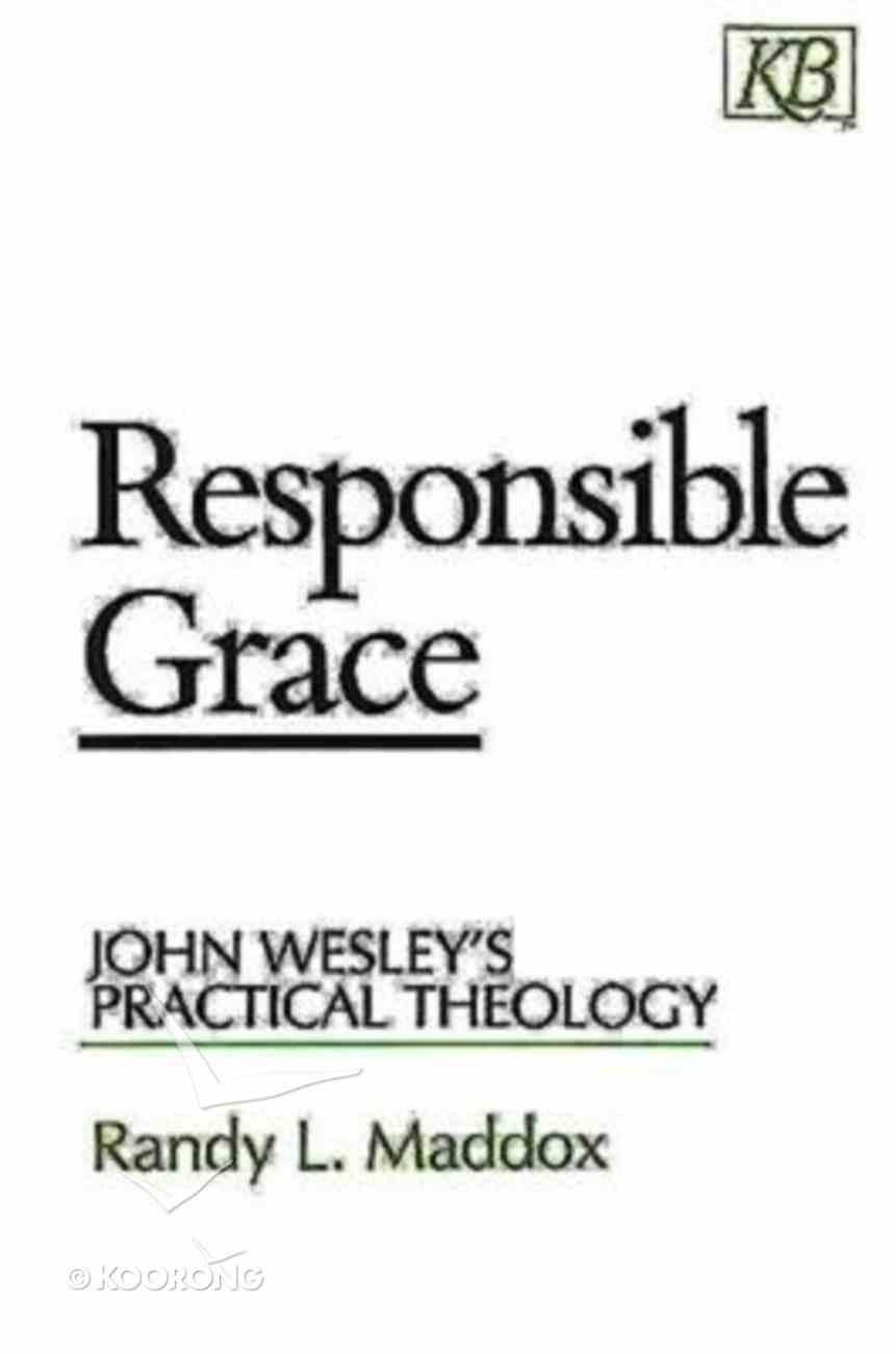 Responsible Grace Paperback