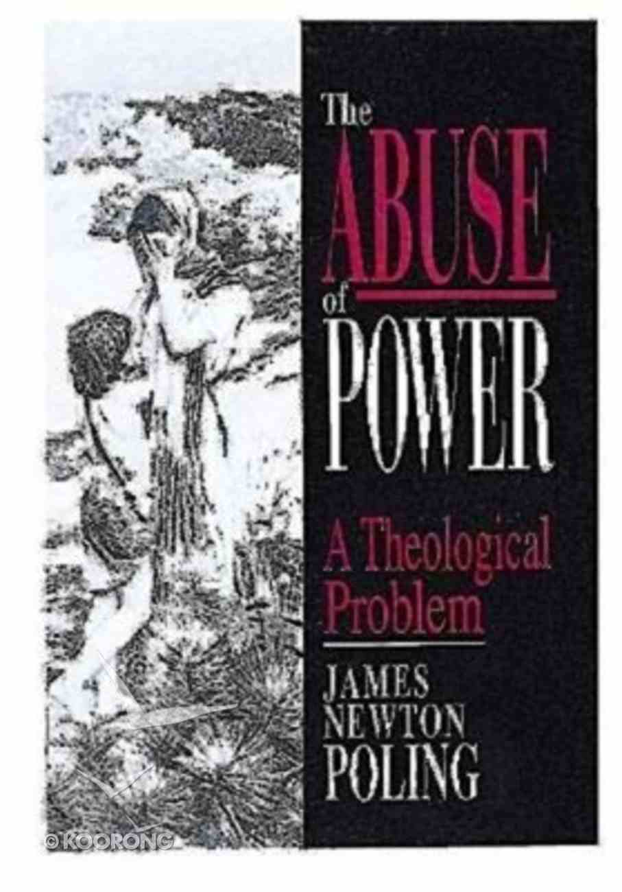 Abuse of Power. the Paperback