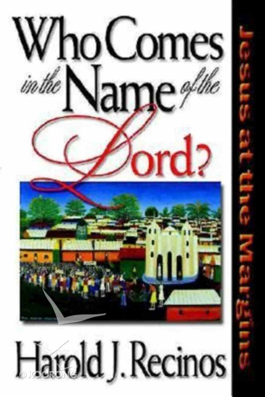 Who Comes in the Name of the Lord? Paperback