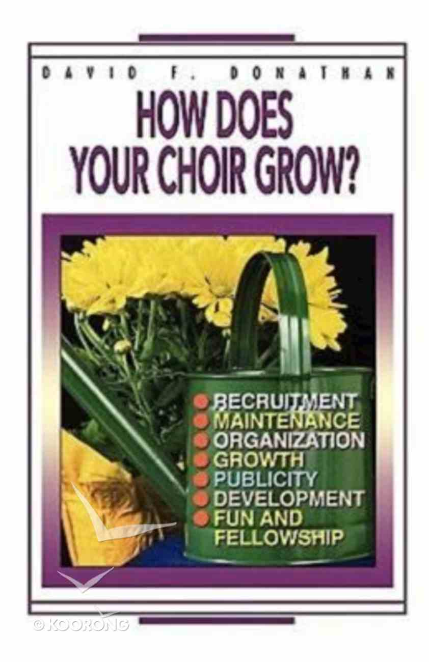 How Does Your Choir Grow? Paperback