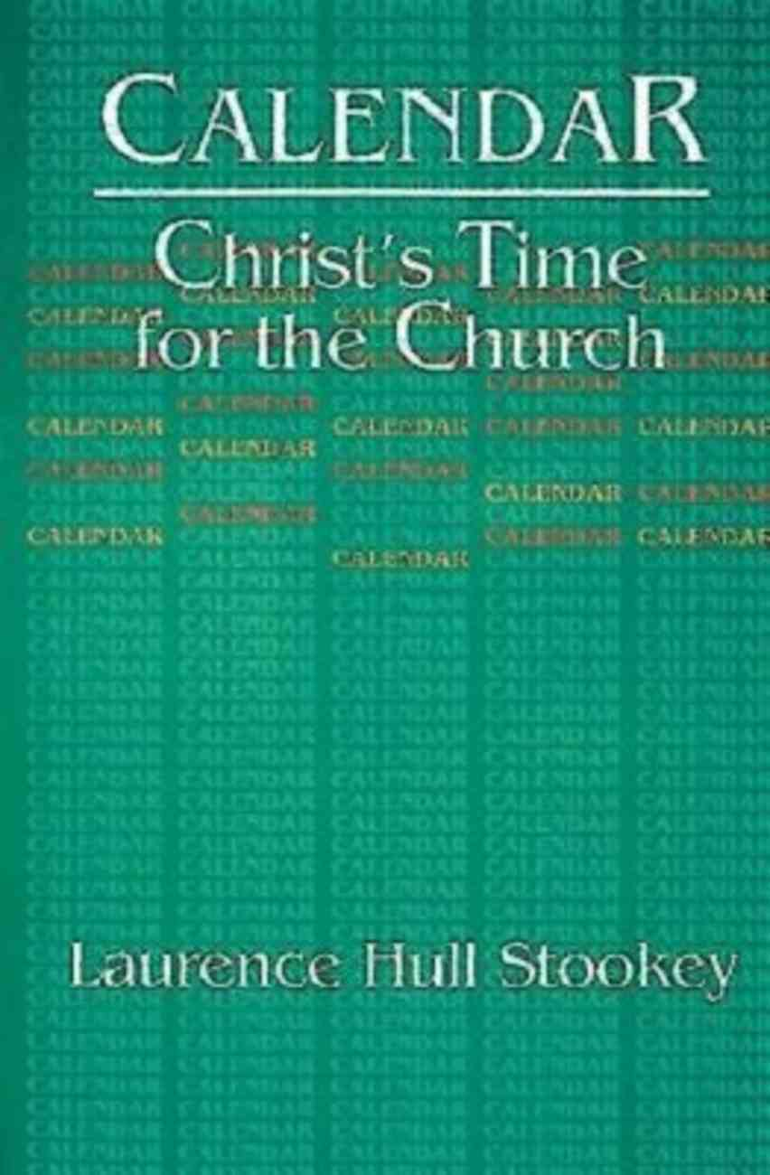 Calendar: Christ's Time For the Church Paperback