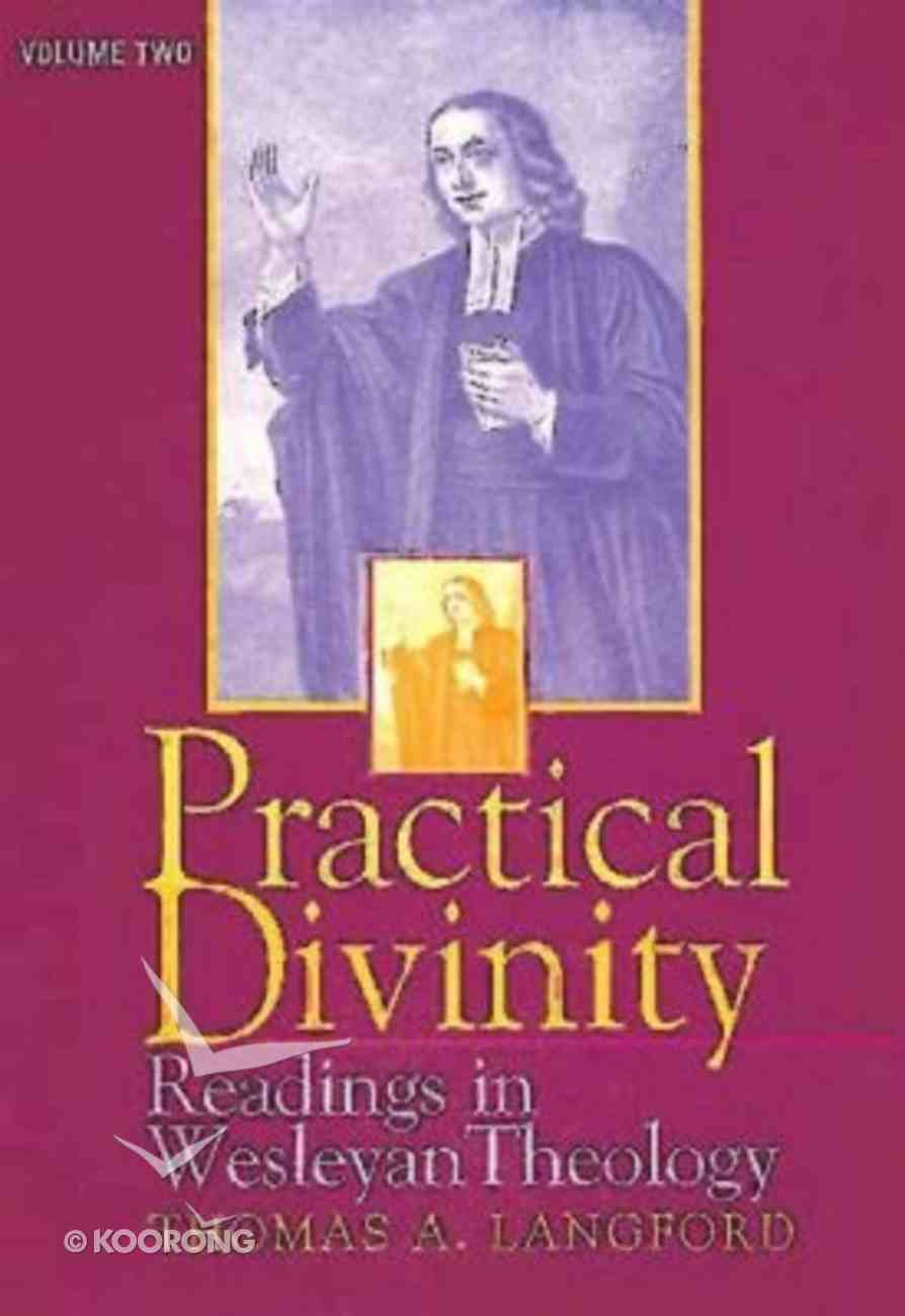 Practical Divinity Volume Two Paperback