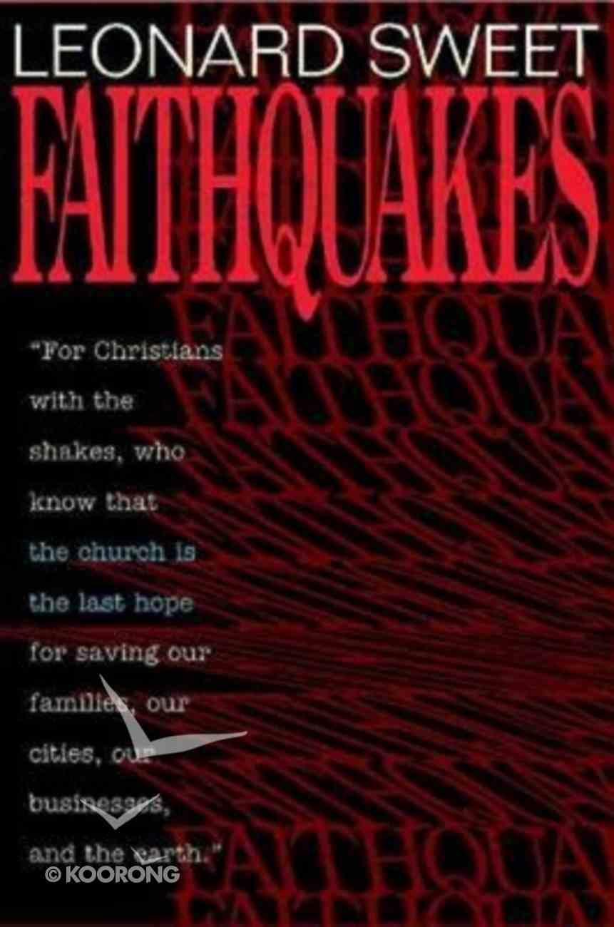 Faithquakes Paperback