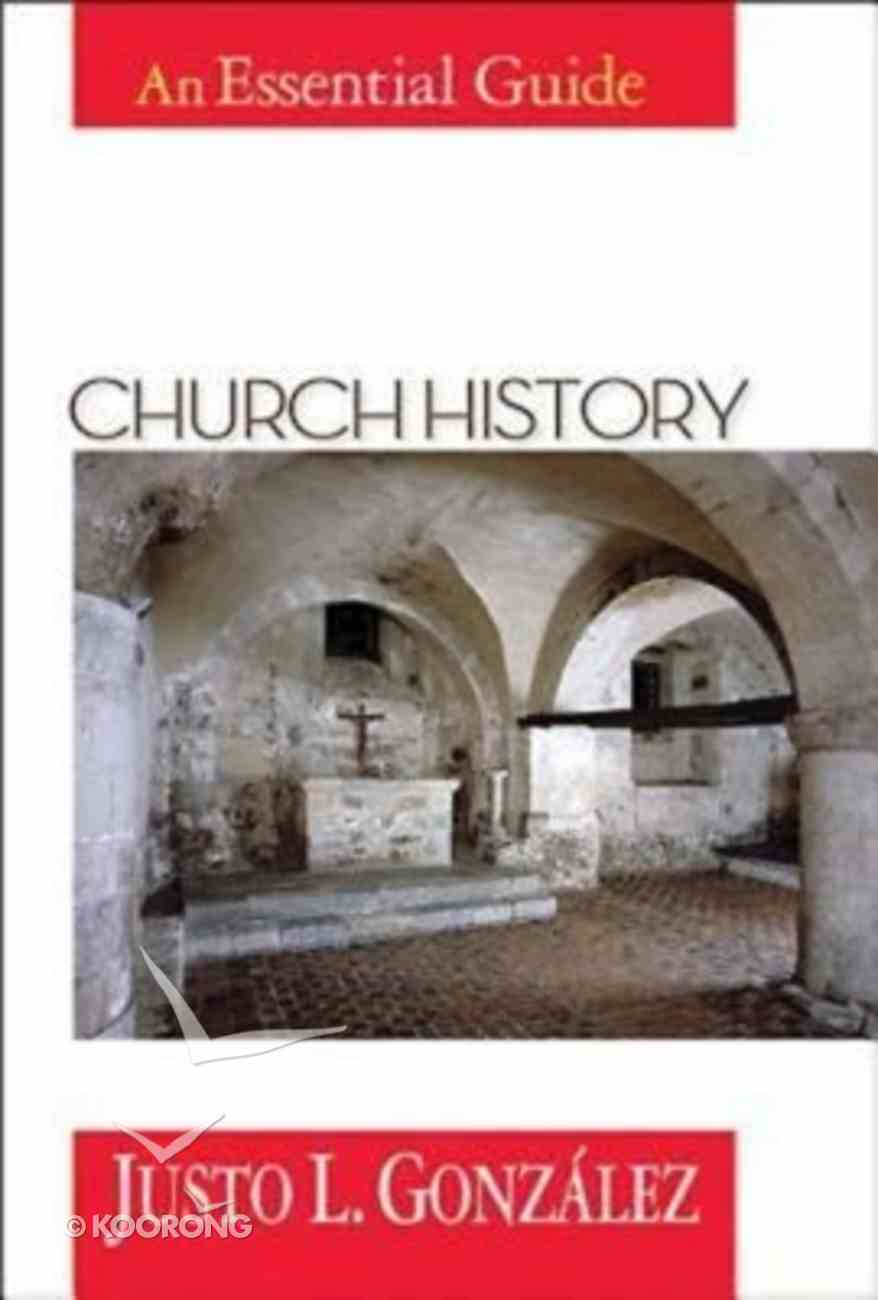 Church History (An Essential Guide Series) Paperback