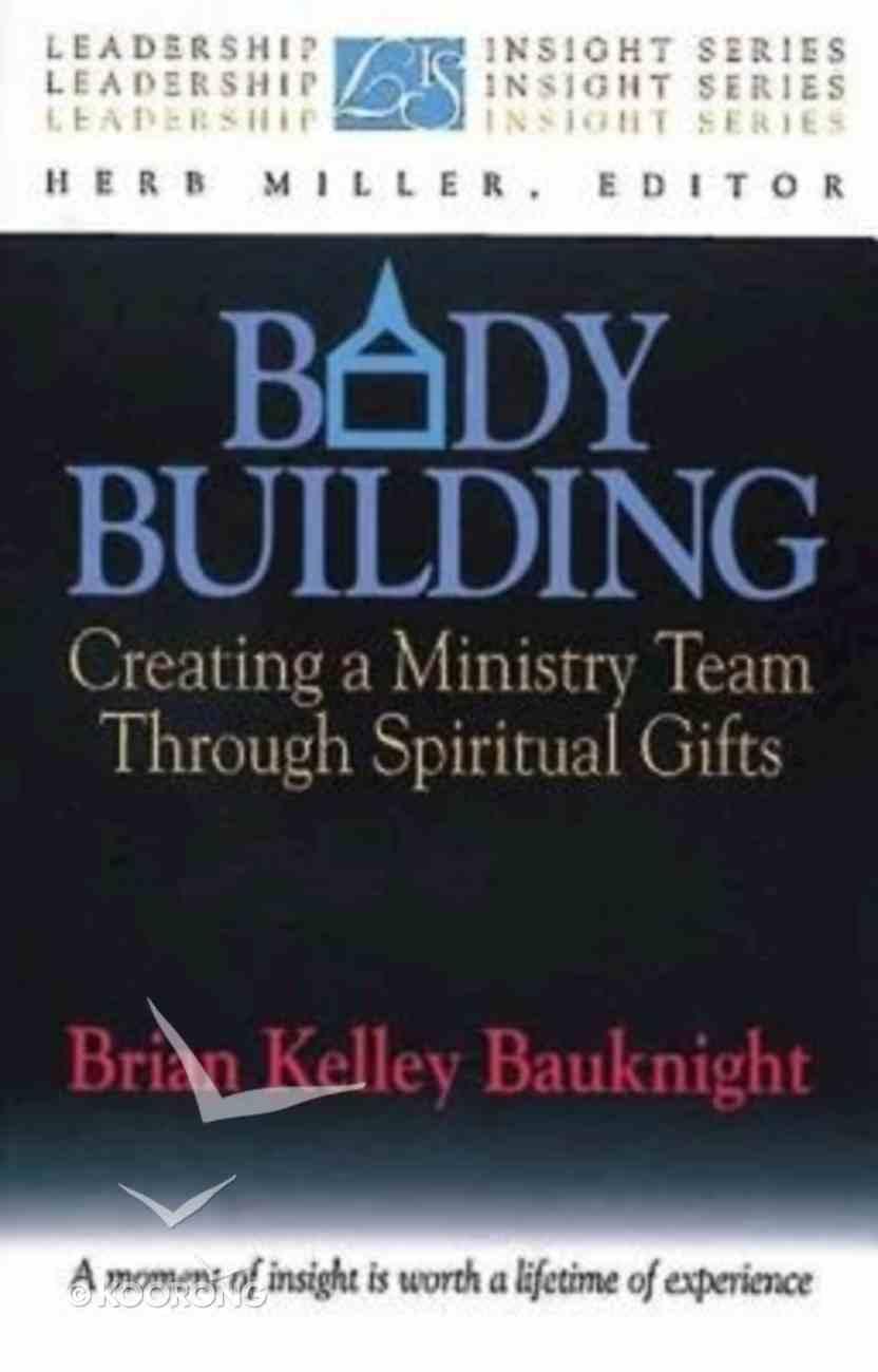 Leadership Insight: Body Building Paperback