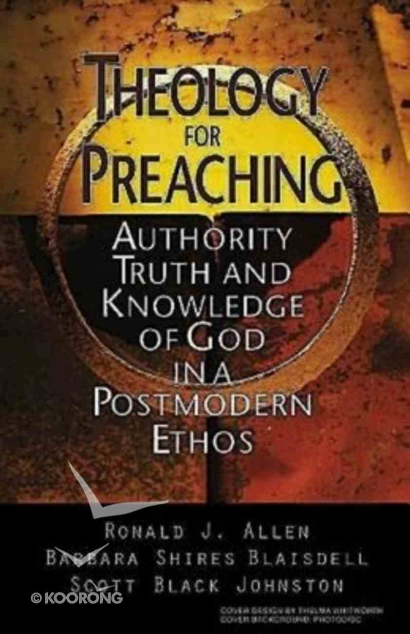 Theology For Preaching Paperback
