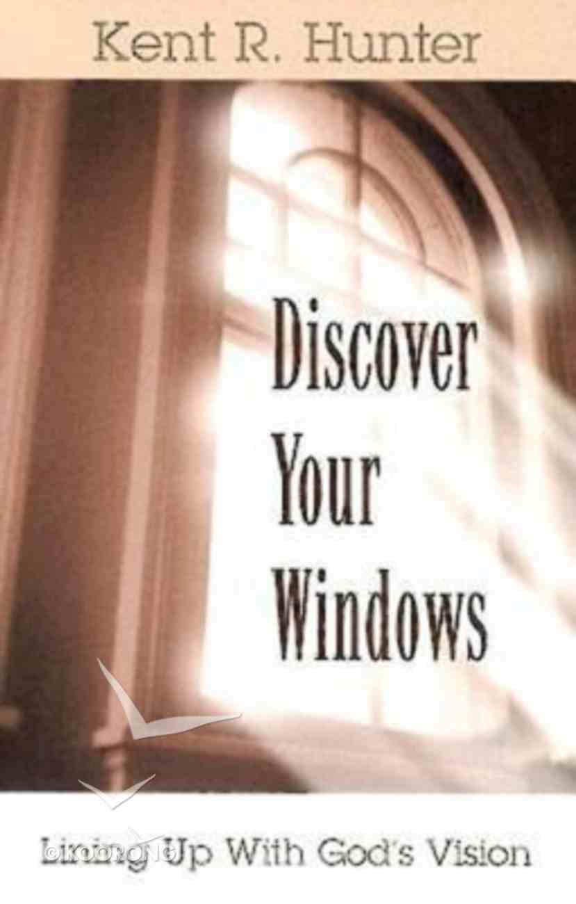 Discover Your Windows Paperback