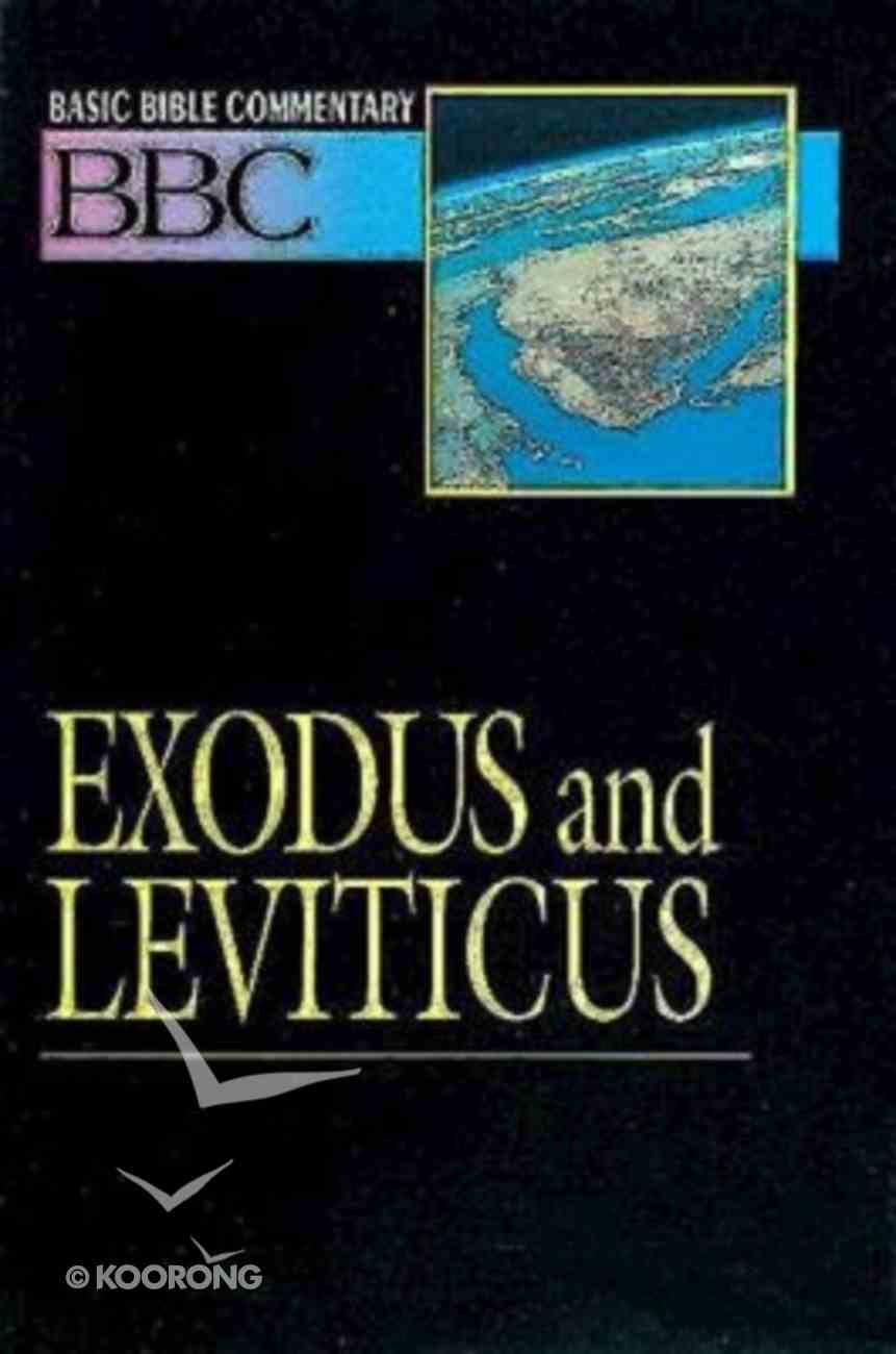 Exodus and Leviticus (#02 in Basic Bible Commentary Series) Paperback
