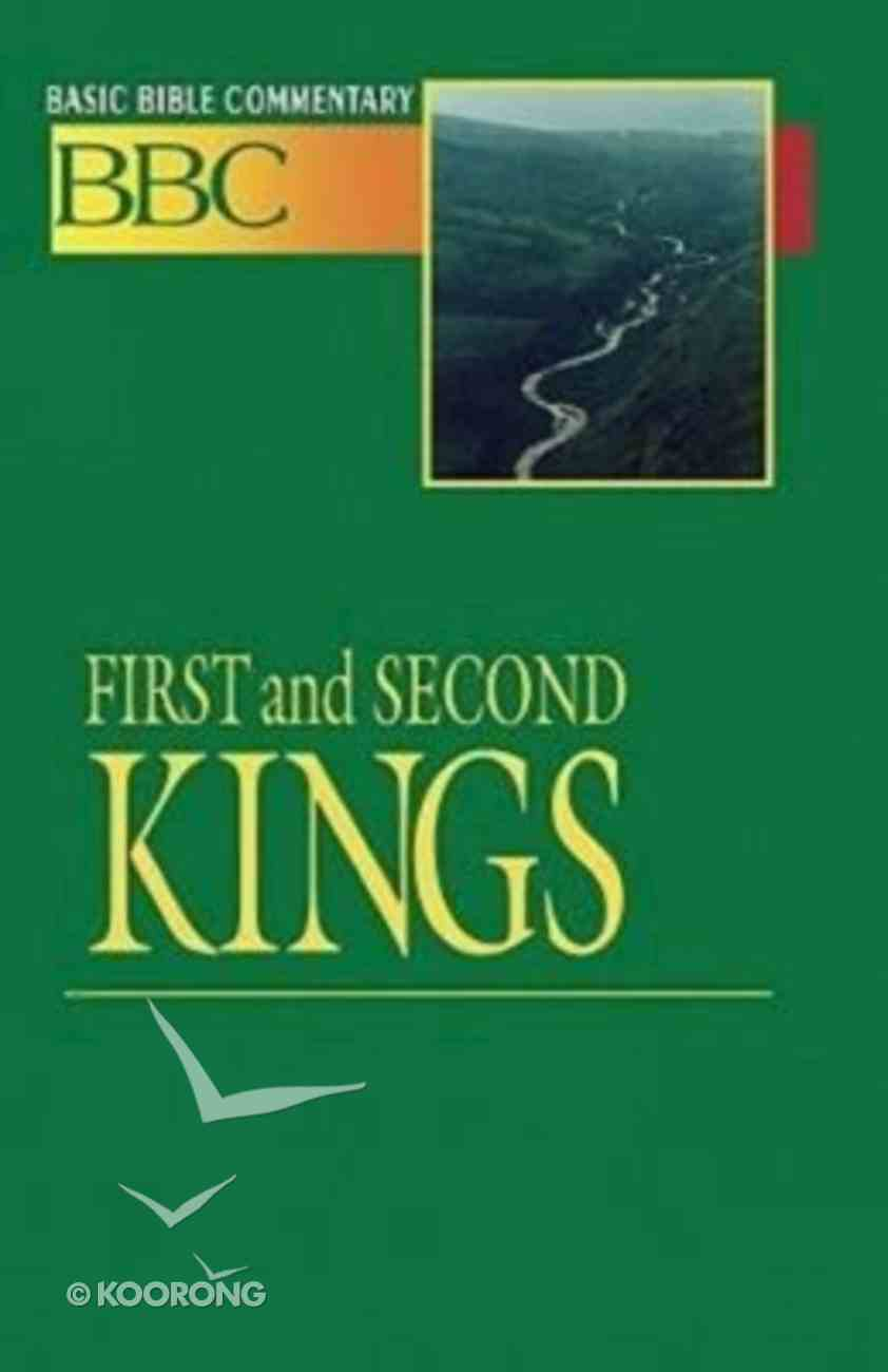 First and Second Kings (#06 in Basic Bible Commentary Series) Paperback