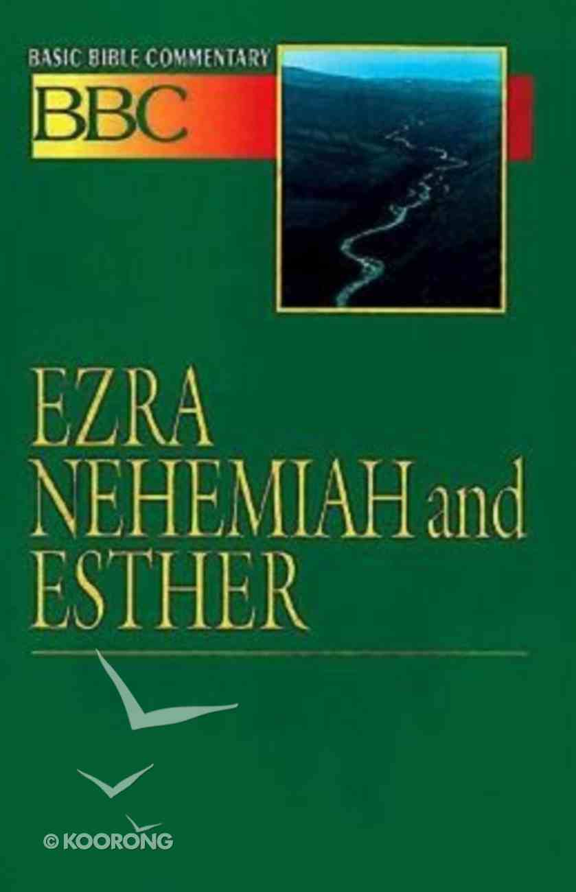 Ezra, Nehemiah and Esther (#08 in Basic Bible Commentary Series) Paperback