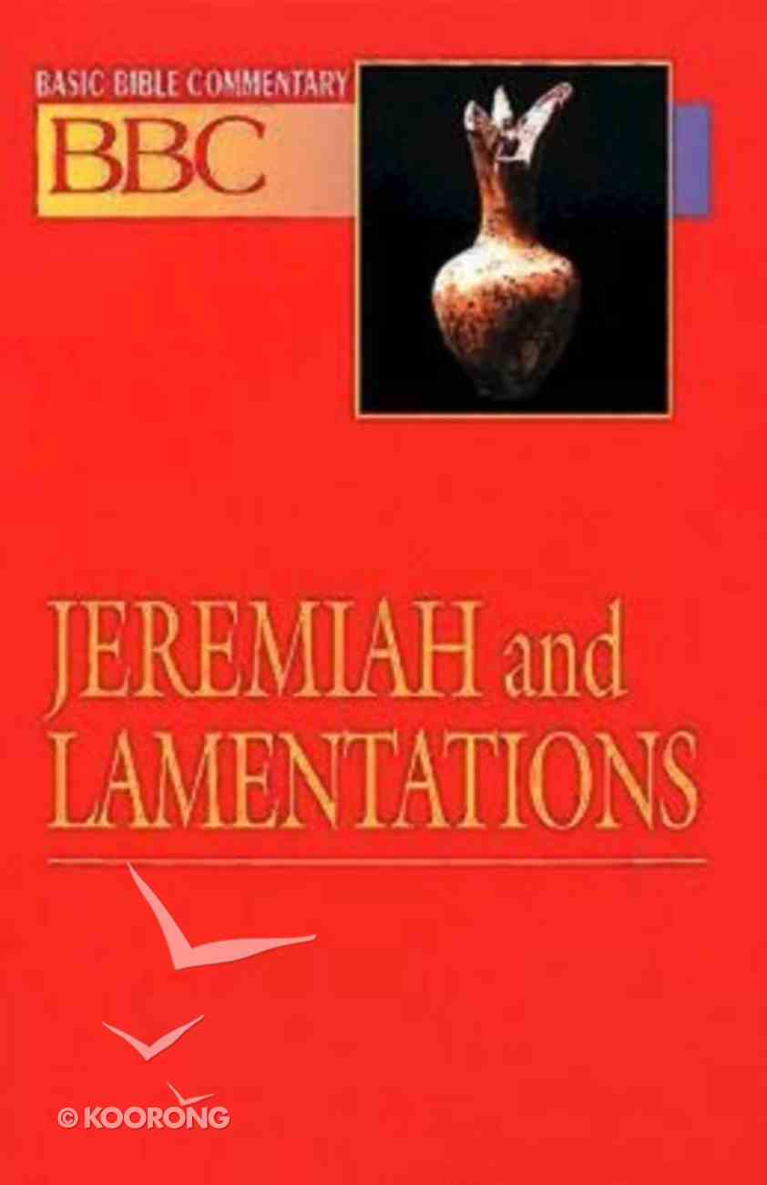 Jeremiah and Lamentations (#13 in Basic Bible Commentary Series) Paperback