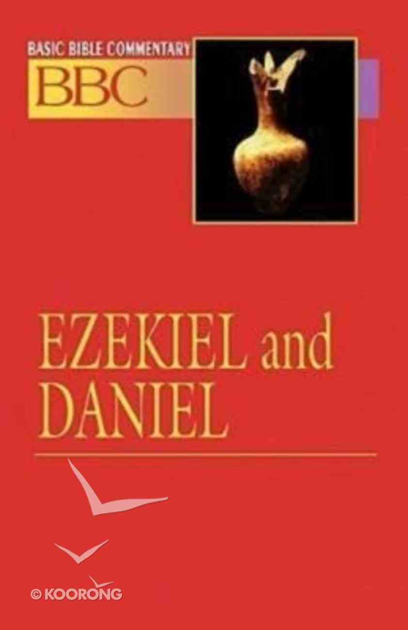Ezekiel and Daniel (#14 in Basic Bible Commentary Series) Paperback