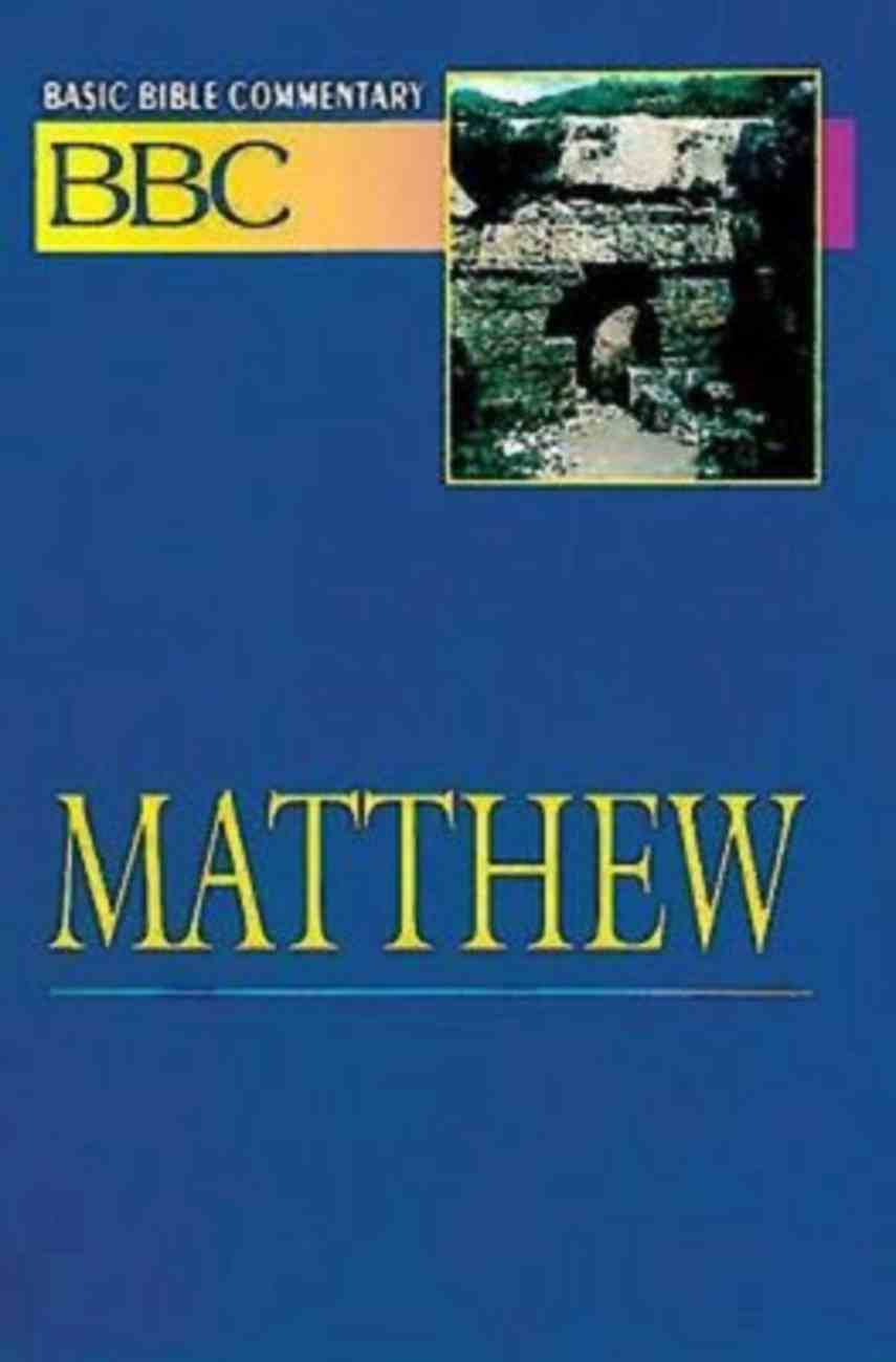 Matthew (#17 in Basic Bible Commentary Series) Paperback