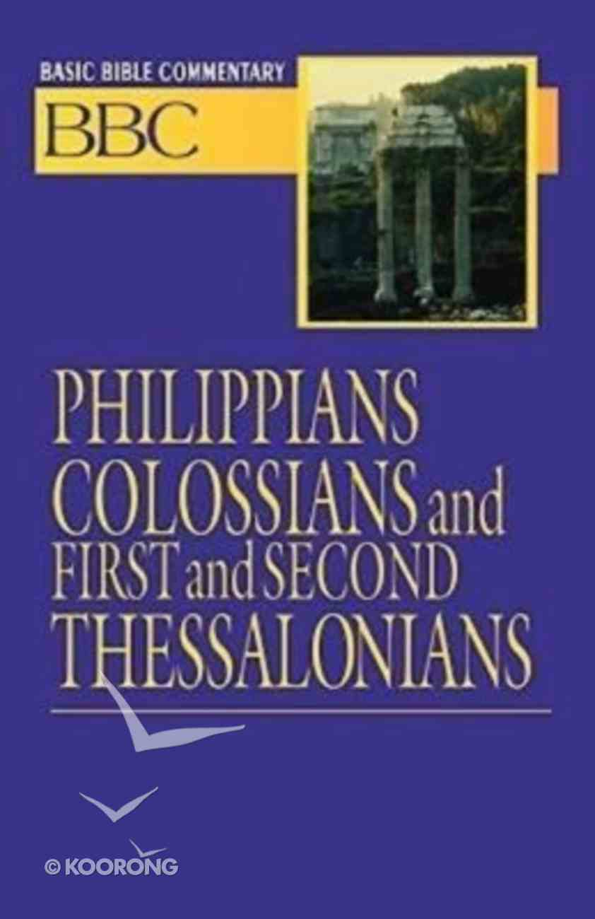 Philippians, Colossians and First and Second Thessalonians (#25 in Basic Bible Commentary Series) Paperback