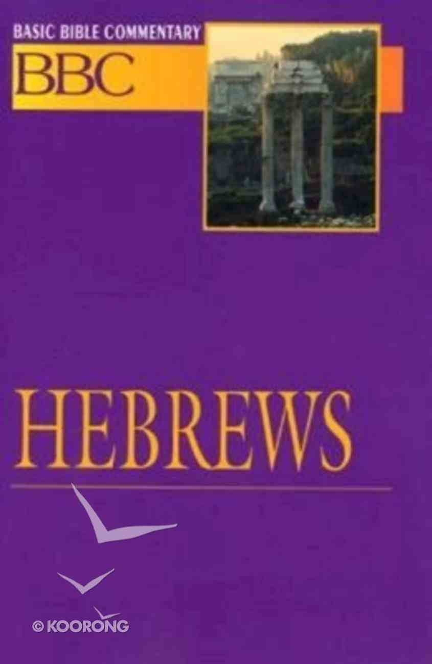 Hebrews (#27 in Basic Bible Commentary Series) Paperback