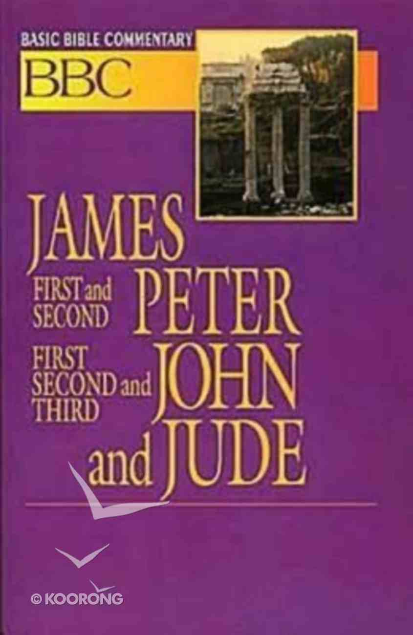James, First and Second Peter, First, Second and Third John and Jude (#28 in Basic Bible Commentary Series) Paperback
