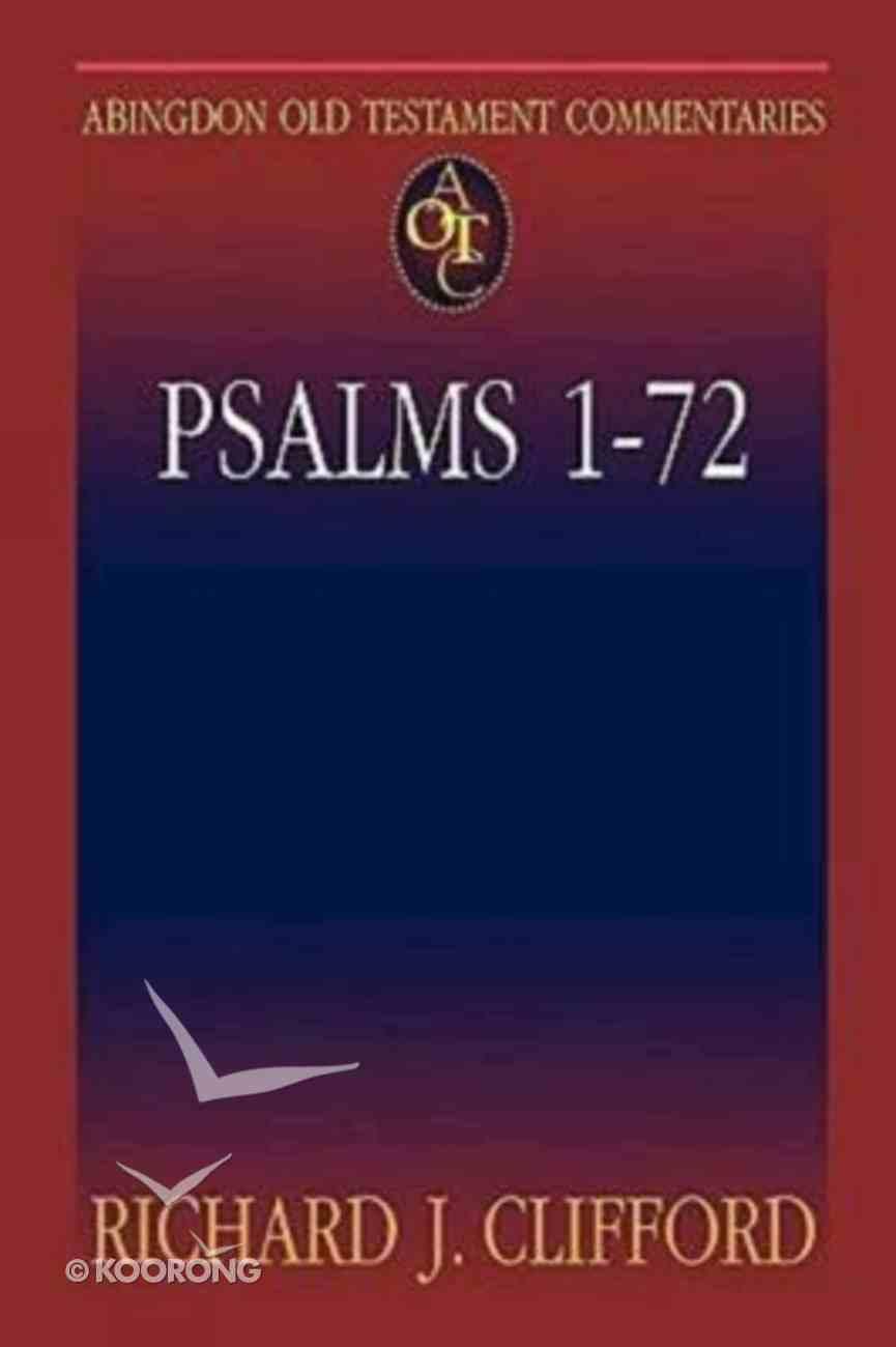 Psalms 1-72 (Abingdon Old Testament Commentaries Series) Paperback